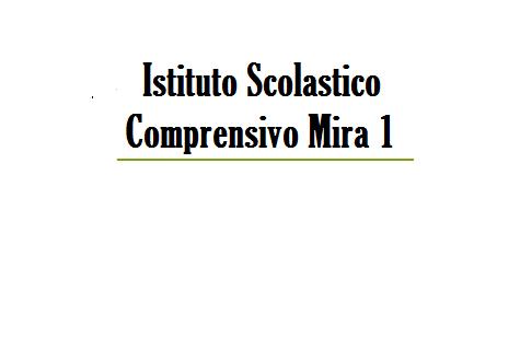 Istituto Scolastico Comprensivo Mira 1
